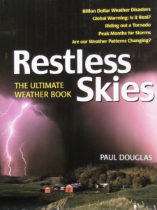 """""""Restless Skies, The Ultimate Weather Book"""""""
